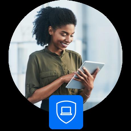 Schützen Sie Ihre Geräte, Daten und Anwendungen.